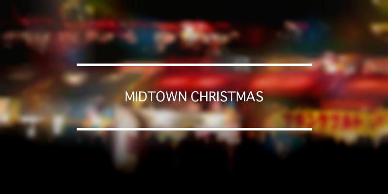 MIDTOWN CHRISTMAS 2020年 [祭の日]